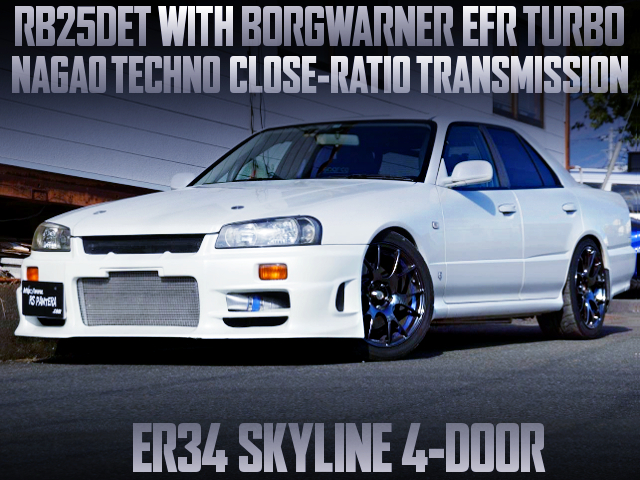 EFR TURBO AND CLOSE RATIO GEARBOX INTO A ER34 SKYLINE 4-DOOR TO WHITE