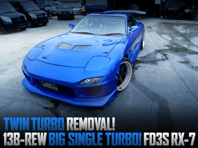 13B-REW SINGLE TURBO CONVERSION TO A FD3S RX-7