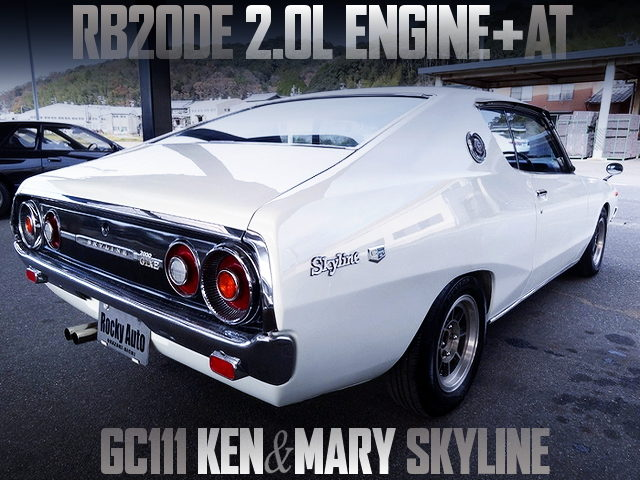 RB20DE ENGINE AND AT SWAP TO GC111 KEN AND MARY SKYLINE