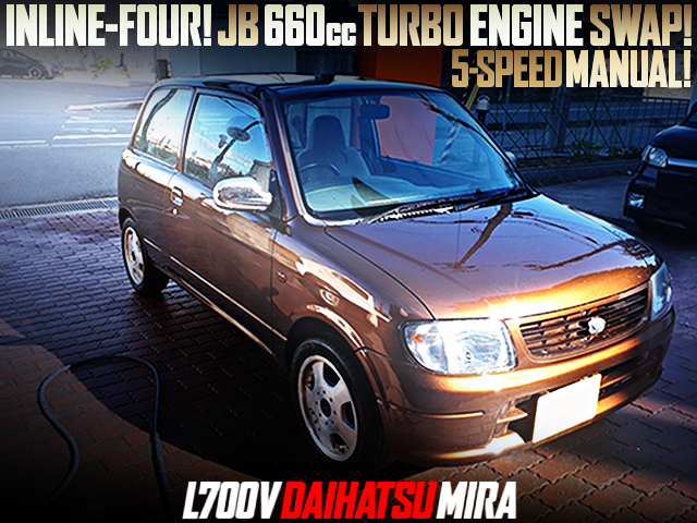 INLINE-FOUR TO JB 660cc TURBO ENGINE SWAPPED L700V MIRA 3-DOOR