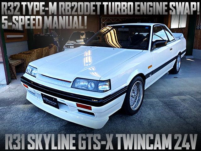 R32 TYPE-M RB20DET SWAP R31 SKYLINE GTS-X