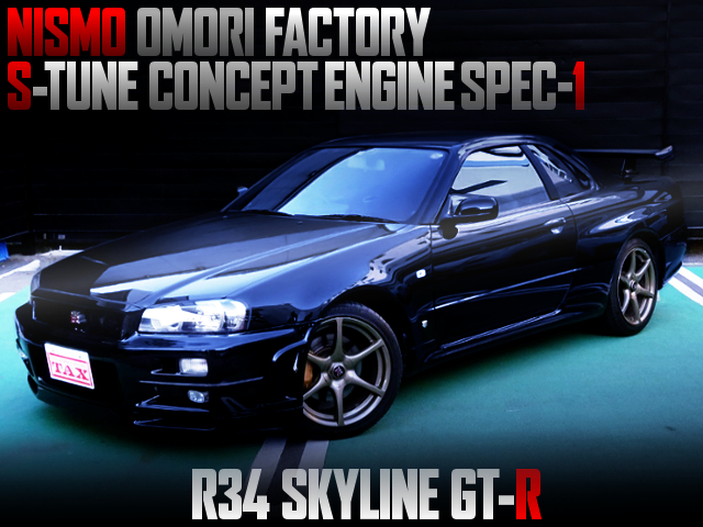 NISMO OMORI FACTORY S1 ENGINE INSTALLED R34 GTR