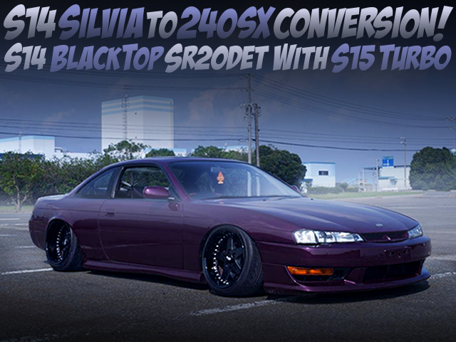 KOUKI S14 SILVIA TO 240SX KOUKI CONVERSION