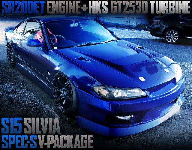 SR20DET With GT2530 TURBO And 6MT INTO A S15 SILVIA SPEC-S V-PACKAGE