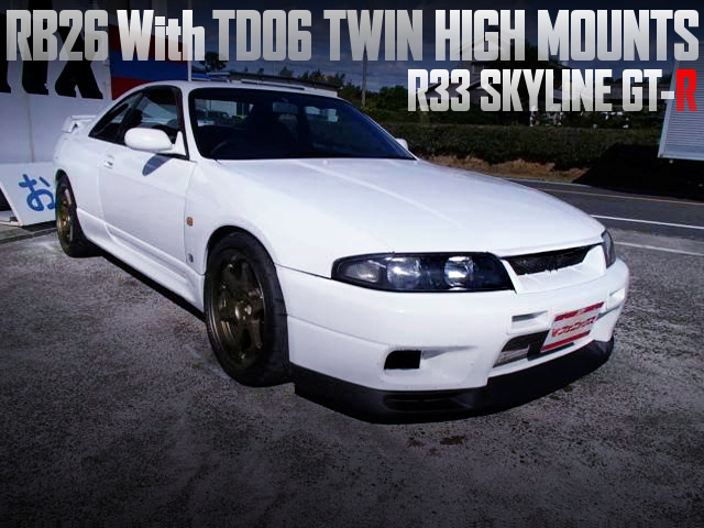 TD06 TWIN HIGH MOUNT TURBOS OF R33 GT-R
