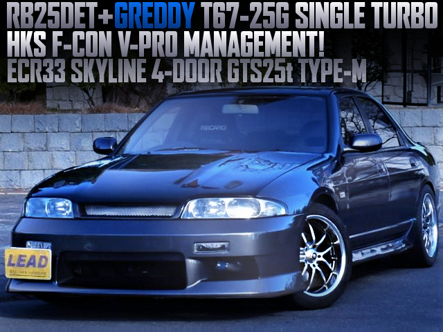 RB25DET With T67-25G TURBO INTO ECR33 SKYLINE 4-DOOR GTS25t TYPE-M