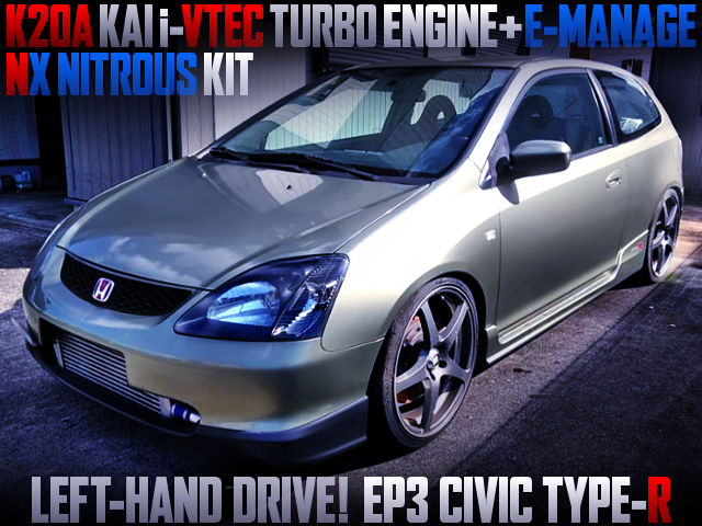 K20A TURBO WITH NX NOS INTO LEFT HAND DRIVE TO EP3 CIVIC TYPE-R