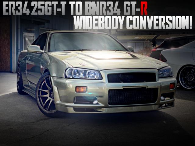 ER34 25GTT TO R34GT-R WIDEBODY CONVERSION