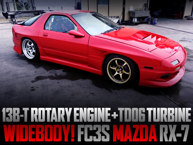 13B-T ROTARY With TD06 TURBO INTO FC3S RX7 OF WIDEBODY