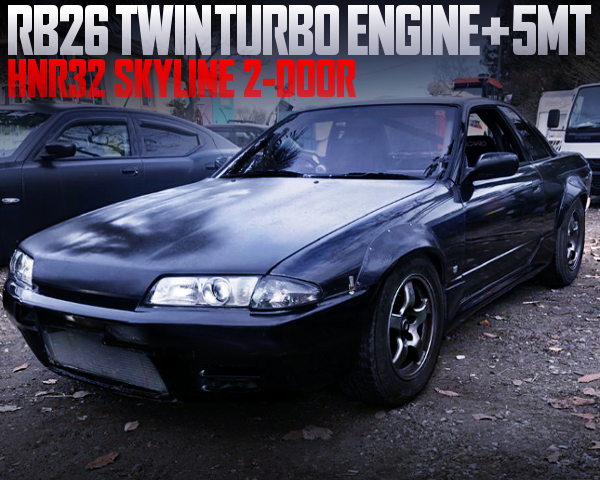 RB26DETT AND 5MT INSTALLED HNR32 SKYLINE 2-DOOR