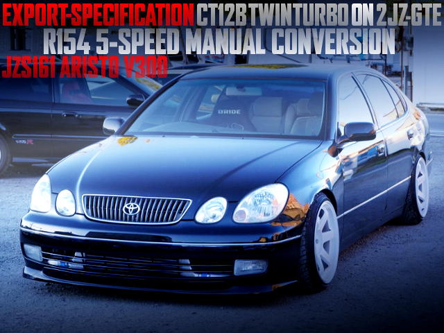 CT12B TWINTURBO ON 2JZ-GTE WITH R154 5MT INTO JZS161 ARISTO V300