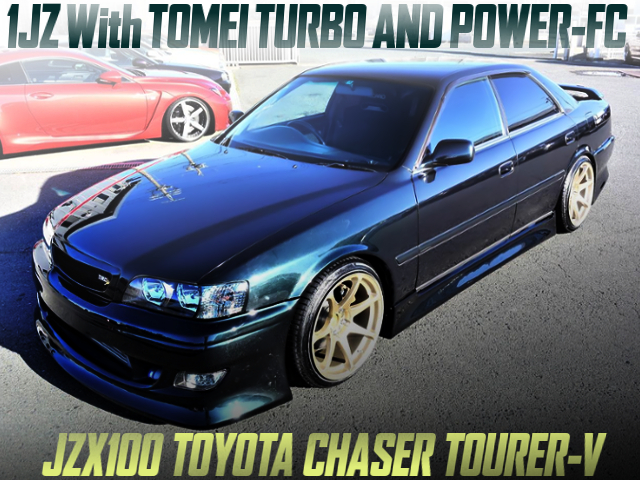1JZ With TOMEI TURBO AND POWER-FC INTO A JZX100 CHASER TOURER-V DARK GREEN