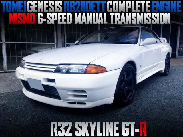 TOMEI GENESIS RB26 AND NISMO 6MT INSTALLED TO R32GT-R