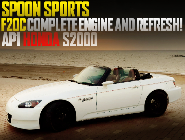 SPOON SPORT COMPLETE ENGINE AND REFRESH OF AP1 S2000