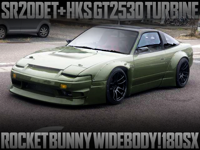 ROCKET BUNNY WIDEBODY AND GT2530 TURBO With 180SX