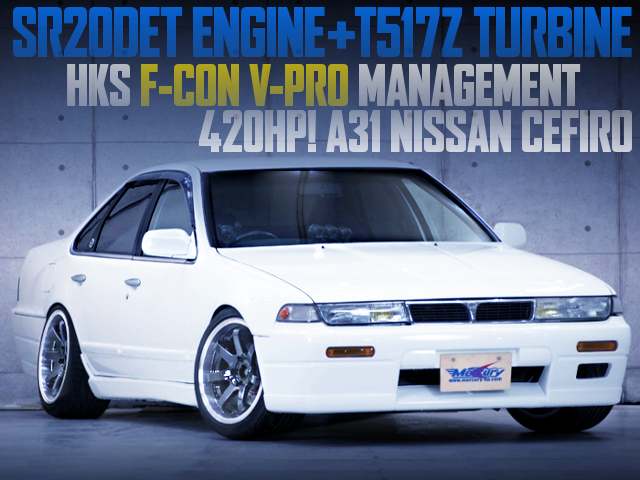 420HP SR20DET WITH T517Z ON A31 CEFIRO