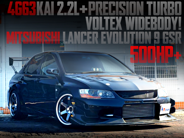 4G63 2200cc With PRECISION TURBO INTO EVO9 GSR VOLTEX WIDEBODY OF 500HP OVER