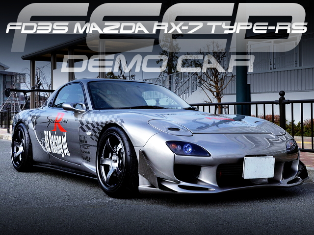 FEED DEMOCAR OF FD3S RX7 TYPE-RS