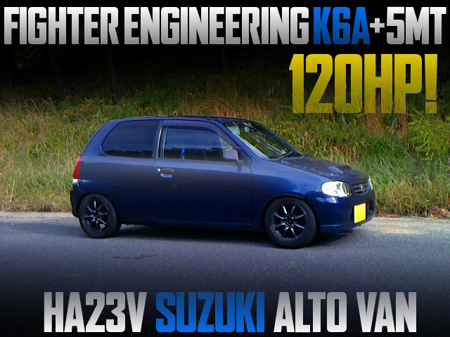 FIGHTER ENGINEERING K6A TURBO INSTALLED HA23V ALTO VAN TO 120HP