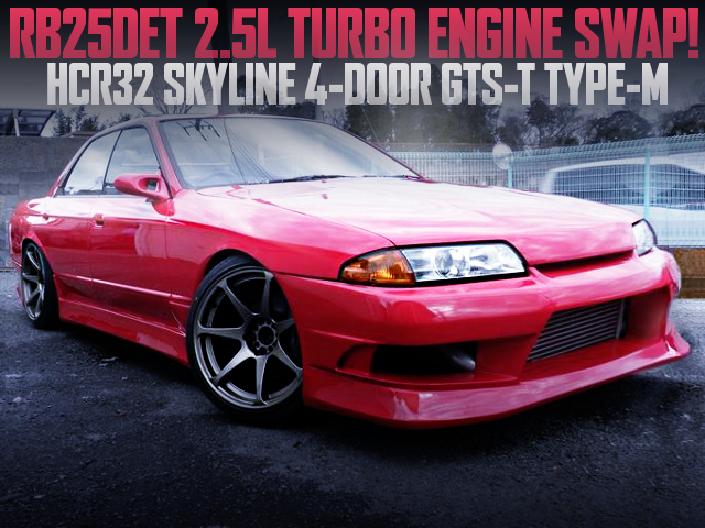 RB25DET SWAPPED HCR32 SKYLINE 4DOOR