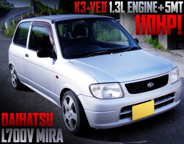 K3-VE2 1300cc ENGINE AND 5MT SWAPPED L700V MIRA