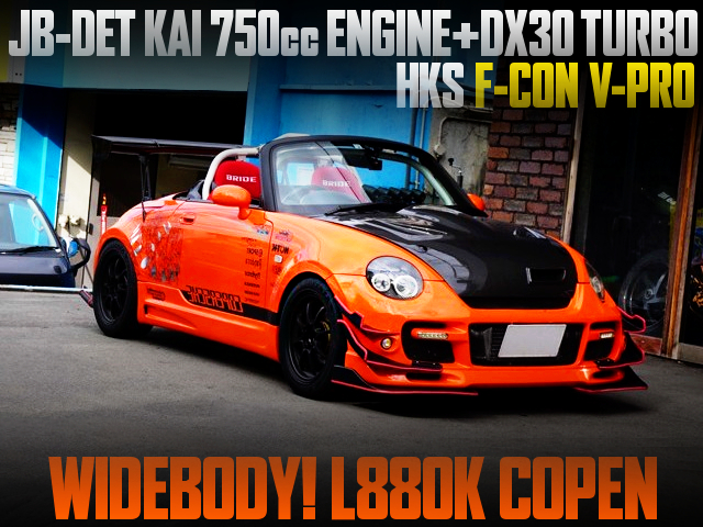 JB-DET 750cc with DX30 TURBO INTO L880K COPEN OF WIDEBODY