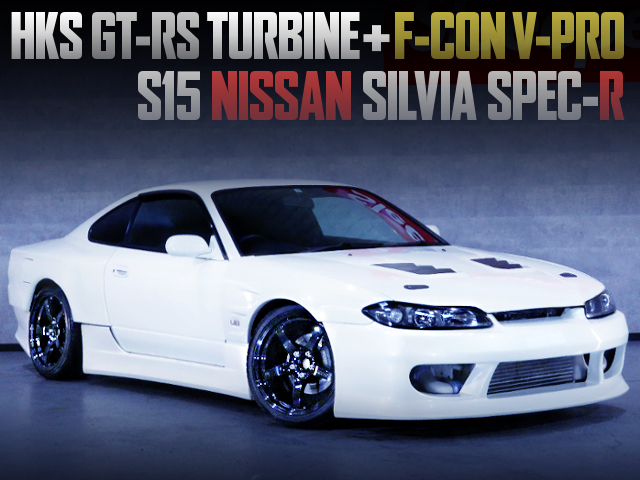HKS GT-RS TURBO AND F-CON V-PRO WITH S15 SILVIA SPEC-R WIDEBODY