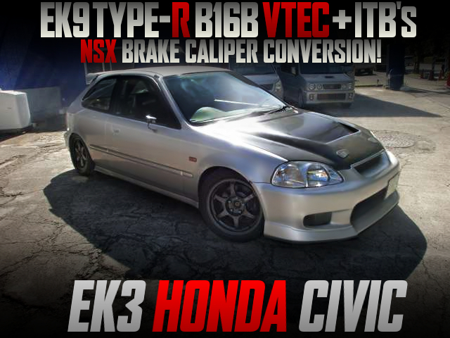 TYPE-R B16B With ITB's INTO EK3 CIVIC HATCH