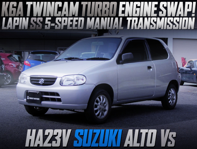 K6A TWINCAM TURBO AND 5MT INSTALLED HA23V ALTO Vs