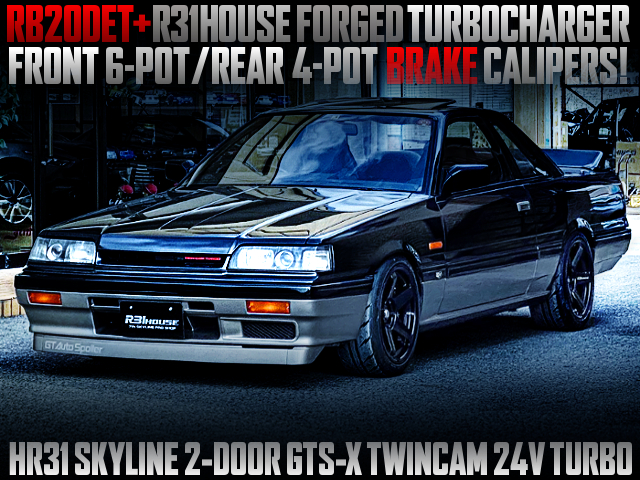 RB20DET With R31HOUSE FORGED TURBO INTO HR31 SKYLINE 2-DOOR