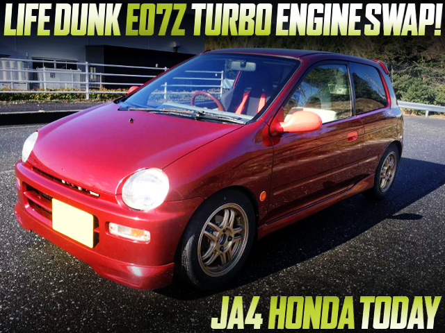 LIFEDUNK E07Z TURBO SWAPPED JA4 HONDA TODAY
