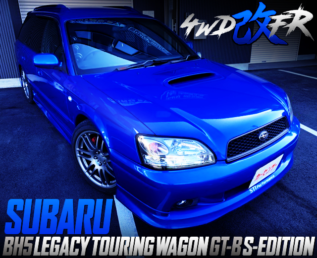 4WD TO FR CONVERSION BH5 LEGACY TOURING WAGON GTB S-ED
