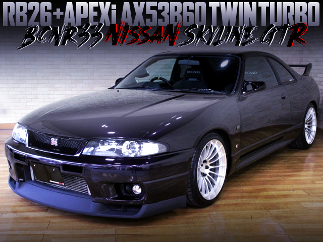 RB26 WITH AX53B60 TWIN TURBO INTO R33 GT-R