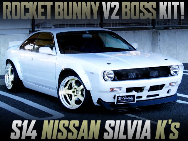 ROCKET BUNNY V2 BOSS KIT TO S14 SILVIA K's
