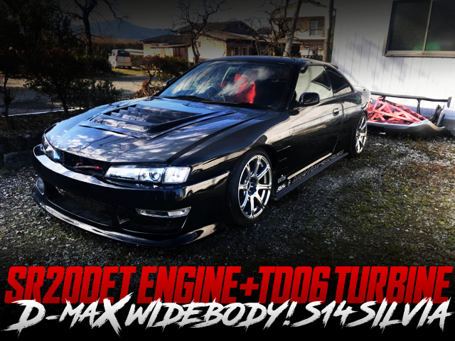 TD06 TURBO AND D-MAX WIDEBODY TO S14 SILVIA