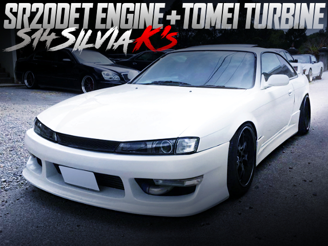 SR20DET With TOMEI TURBO INTO S14 KOUKI SILVIA K'S