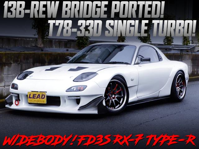 13B-REW BRIDGE PORT T78-33D SINGLE TURBO INTO FD3S RX-7 TYPE-R WIDEBODY