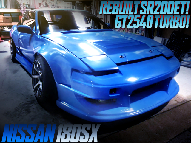 REBUILT SR20DET With GT2540 TURBO INTO 180SX WIDEBODY