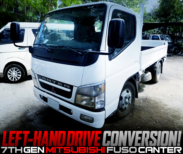 LEFT HAND DRIVE CONVERSION TO 7th Gen CANTER