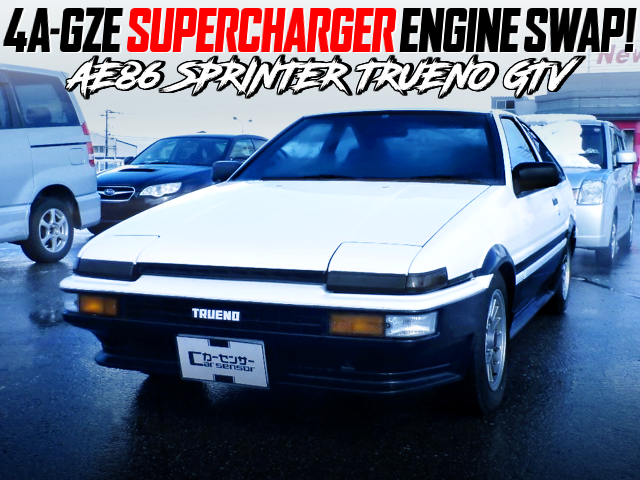 4AGZE SUPERCHARGER SWAPPED AE86 TRUENO GTV.