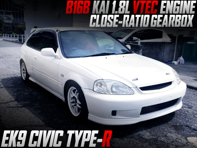 B16B 1800cc AND CLOSE-RATIO GEARBOX INTO EK9 CIVIC TYPE-R