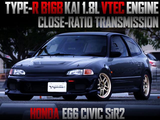 B16B KAI 1800cc VTEC INTO EG6 CIVIC SiR2