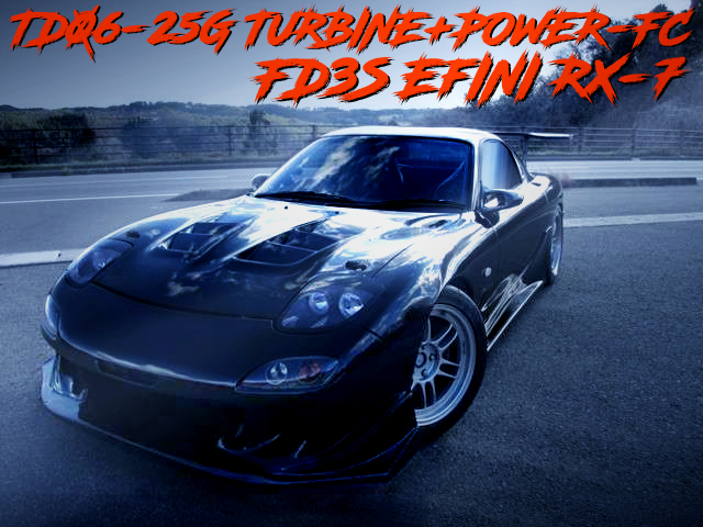 TD06-25G AND POWER-FC TUNED OF FD3S EFINI RX7.
