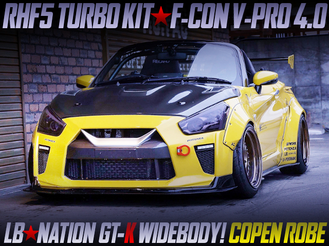 RHF5 TURBO AND VPRO 4.0 WITH LB-NATION COPEN GT-K WIDEBODY