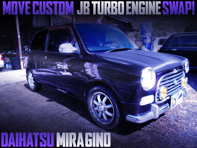 MOVE CUSTOM JB TURBO ENGINE SWAPPED 1ST GEN MIRA GINO