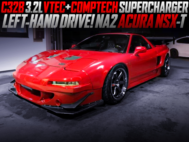 C32B VTEC SUPERCHARGER INTO NA2 ACURA NSX WIDEBODY