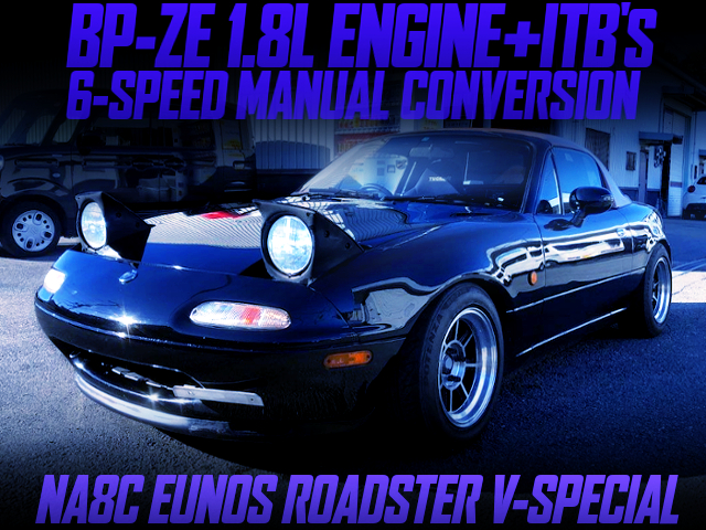 ITB'S ON BP-ZE ENGINE With NA8C ROADSTER