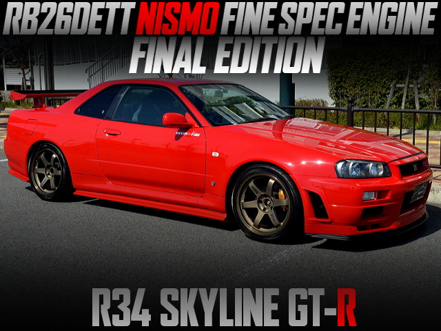 RB26 NISMO FINE SPEC ENGINE FINAL EDITION INTO R34 GT-R ACTIVE RED