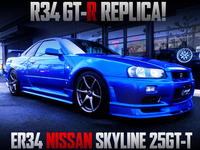 R34GT-R REPLICA BUILT OF ER34 SKYLINE 25GT-T