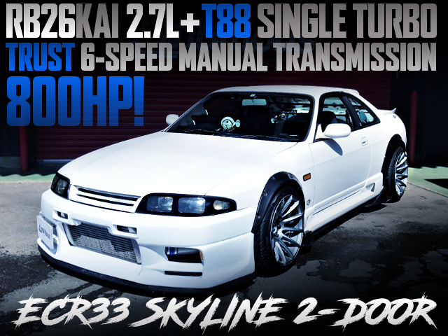 RB26KAI 2700cc T88 TURBO AND TRUST 6MT INTO ECR33 SKYLINE